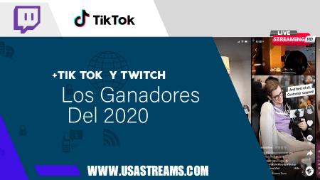 Twitch y TikTok, los ganadores del 2020