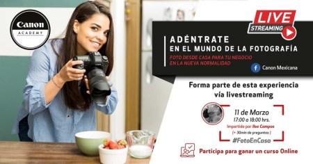 Canon te invita al streaming «Foto desde casa para tu negocio en la Nueva Normalidad»