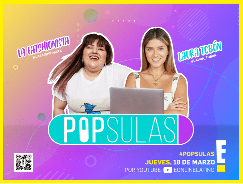 "E! Entertainment lanza ""Pópsulas"" su nuevo show 100% digital - popsulas-2021-800x607"