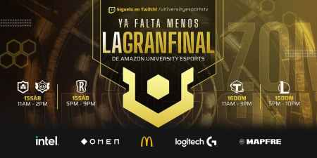 Gran Final Nacional de la Liga Amazon UNIVERSITY Esports el 15 y 16 de mayo