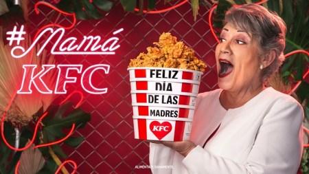 KFC presenta a la nueva #MamáKFC para celebrar este 10 de mayo