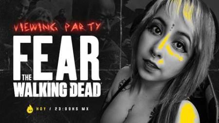 Se parte del Viewing Party con Evy Rosas del final de temporada de FEAR THE WALKING DEAD