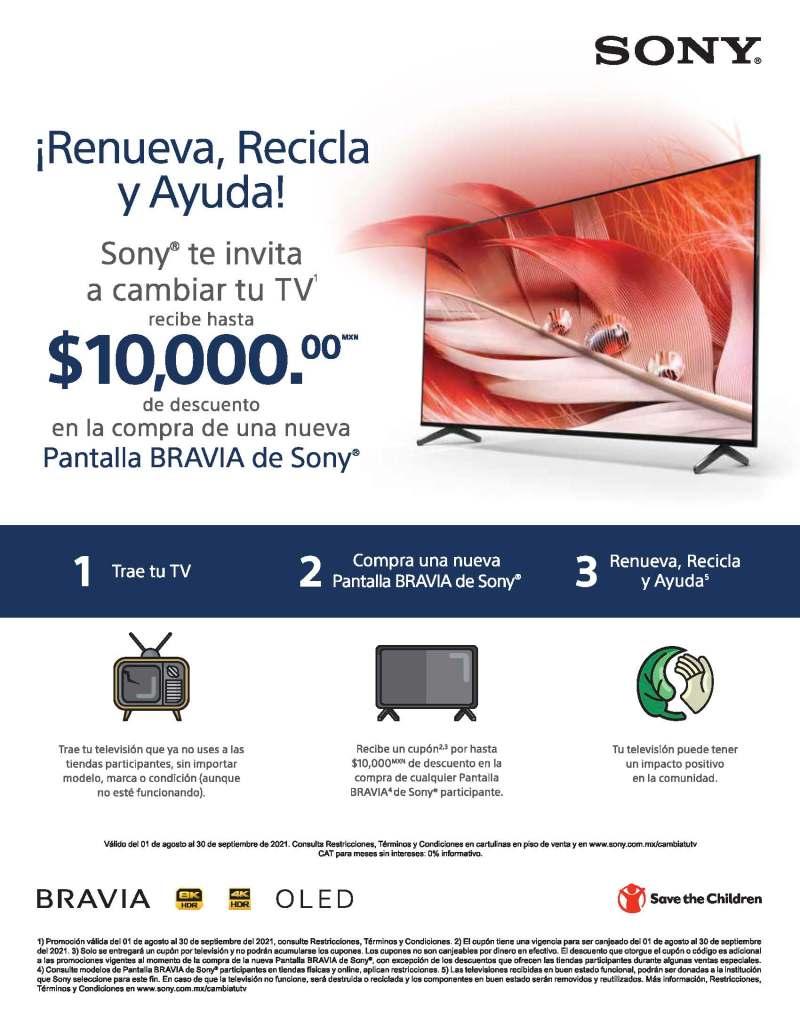 Sony México te invita a cambiar tu TV y a cambio, recibe un cupón de hasta $10,000 pesos
