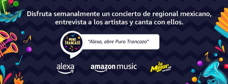 """Alexa y Amazon Music lanzan """"Puro Trancazo"""",  en homenaje a la música regional mexicana"""
