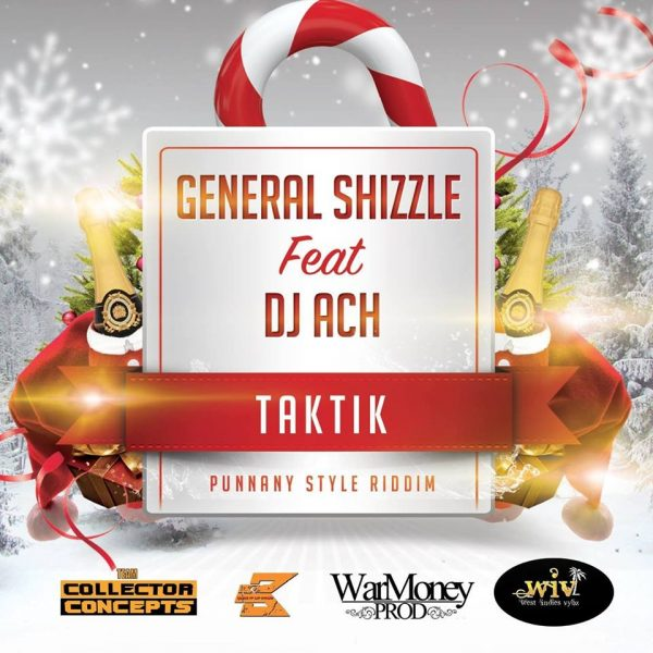 GENERAL SHIZZLE FT DJ ACH - TAKTIK 8