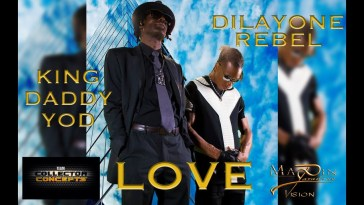 "KING DADDY YOD feat DILAYONE REBEL ""LOVE"" 15"