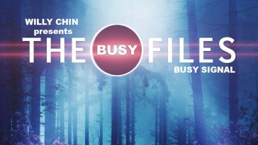 WILLY CHIN - THE BUSY FILES (BUSY SIGNAL) 23