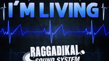 RAGGADIKAL SOUND - I'M LIVING 20