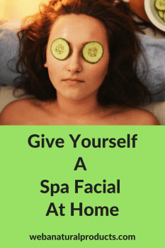 Give Yourself A Spa Facial At Home