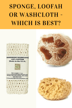 Sponge Loofah or Washcloth - Which is best?