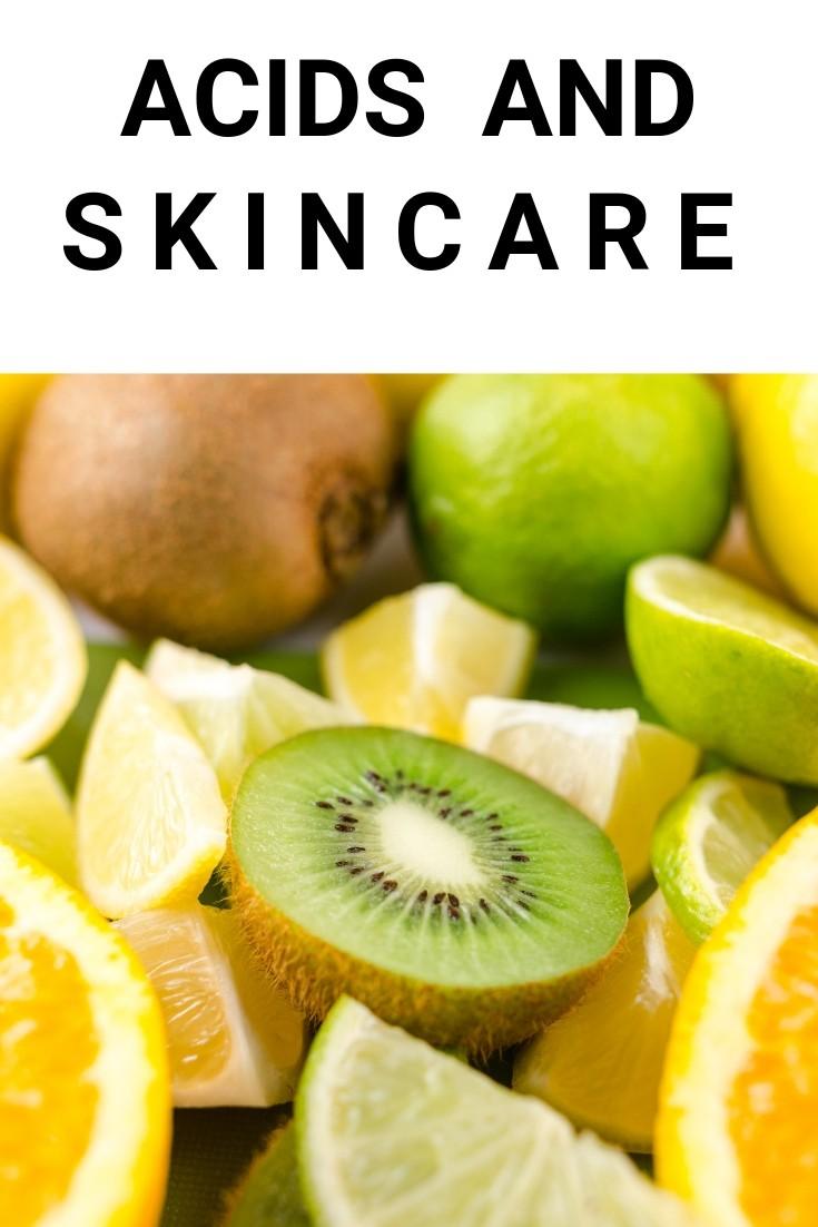 Acids and Skincare Blog Post