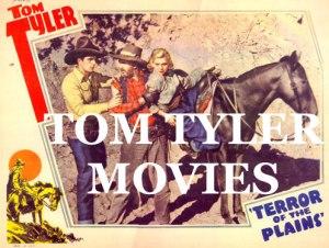TOM TYLER MOVIES