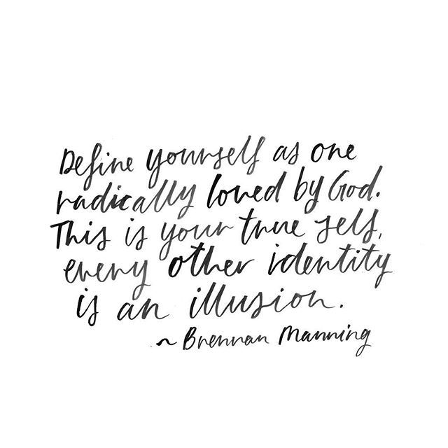 Brennan Manning quote / susanna april