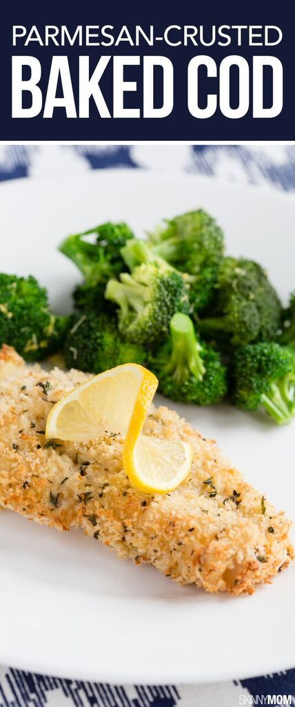Parmesan Crusted Baked Cod For a low-carb, high-protein meal, this Parmesan Crusted Baked Cod is the p