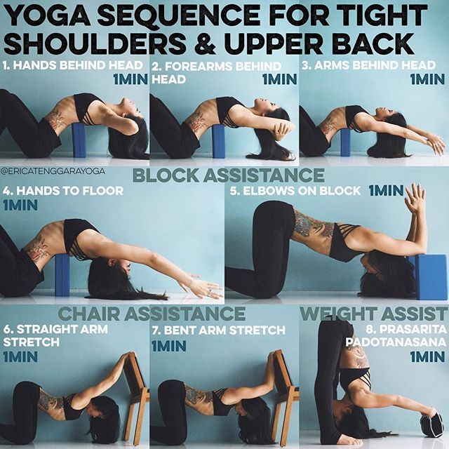 YOGA SEQUENCE FOR TIGHT SHOULDERS & UPPER BACK A lot of you asked for a sequen