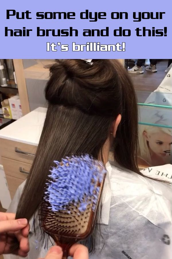Put some dye on your hair brush and do this! It's brilliant!