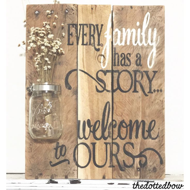 Reclaimed wood pallet sign with mason jar & quote