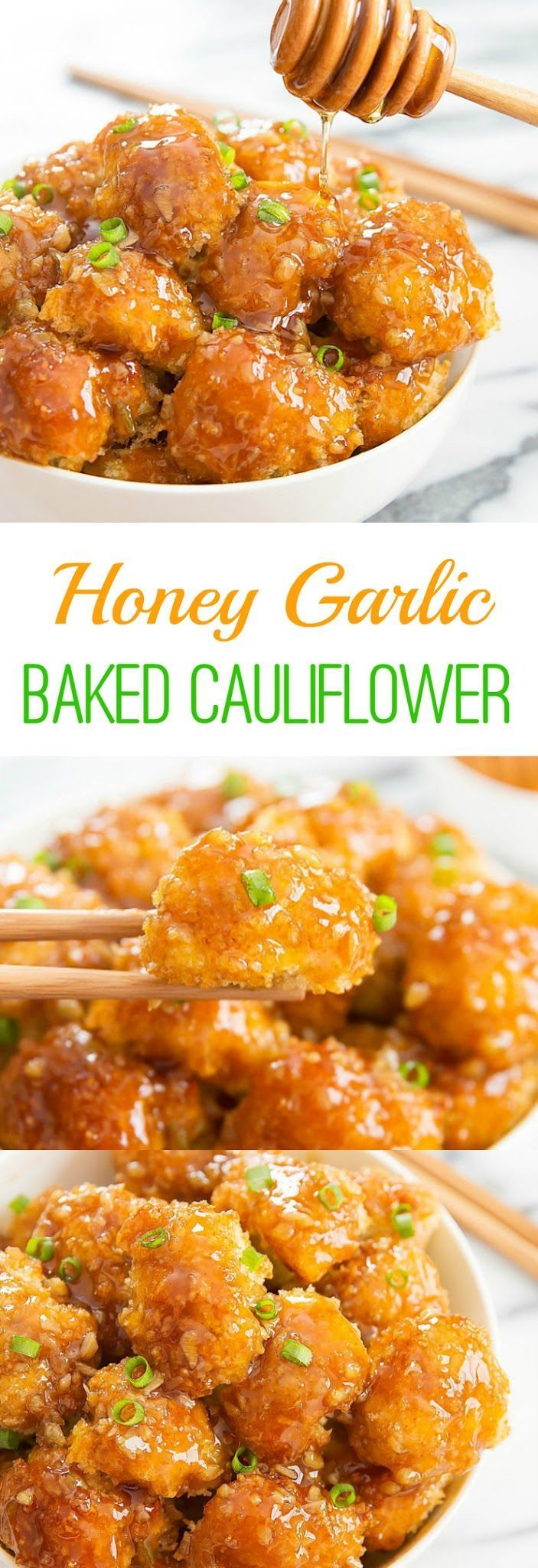 Honey Garlic Baked Cauliflower. An easy and delicious weeknight meal! – I can't