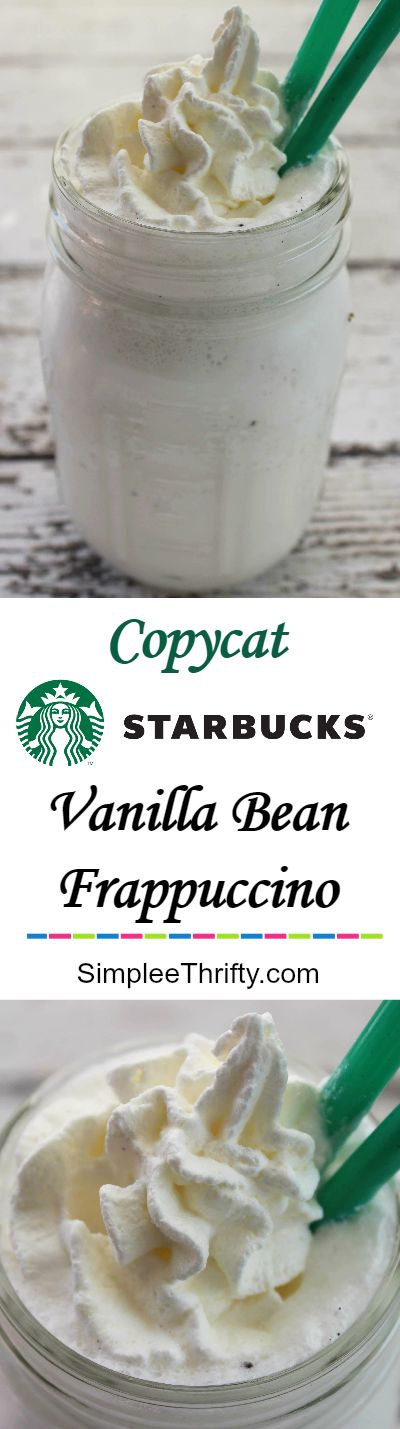 Copycat Starbucks Vanilla Bean Frappuccino! These are not only delicious but I lov