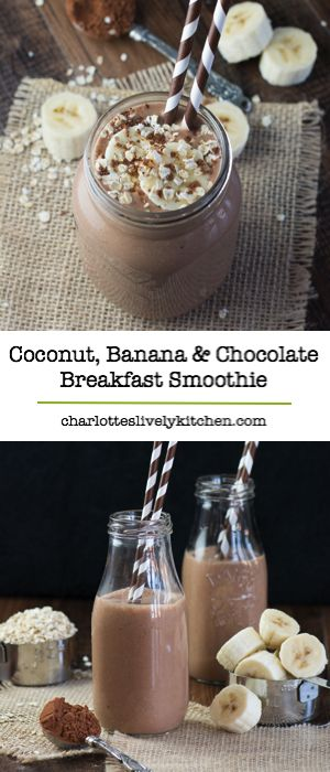 This coconut, banana & chocolate breakfast smoothie is a delicious and healthy way to start the day and the addition of oats will