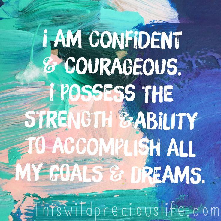 confident courageous affirmation