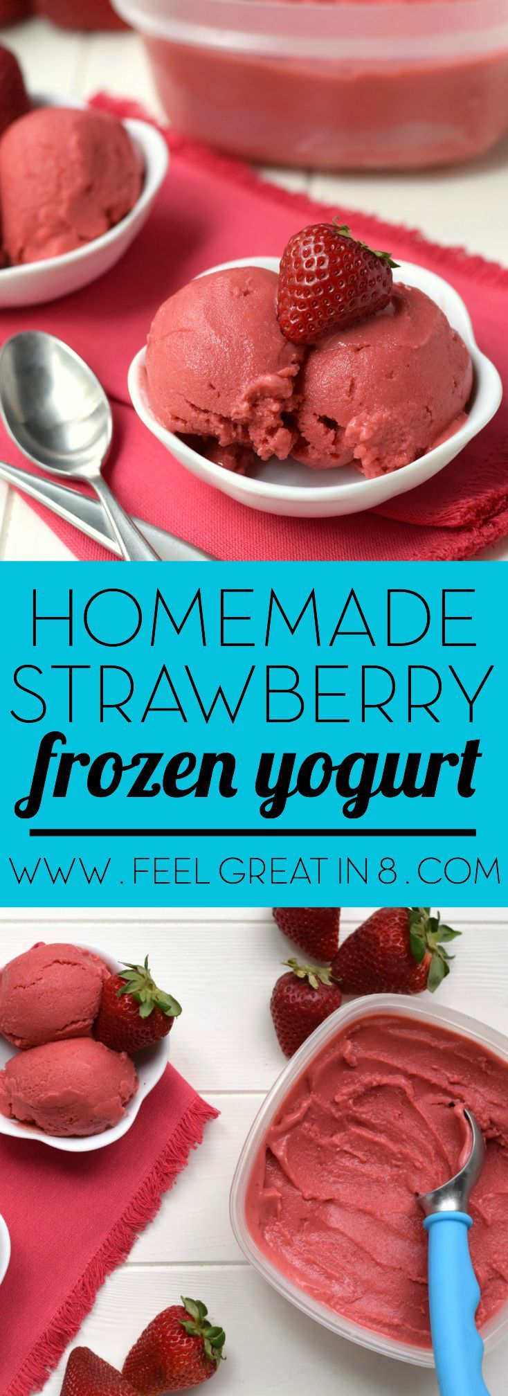 You only need 5 minutes and 4 healthy real food ingredients to make this Homemade Strawberry Frozen Yogurt – No ice cream maker