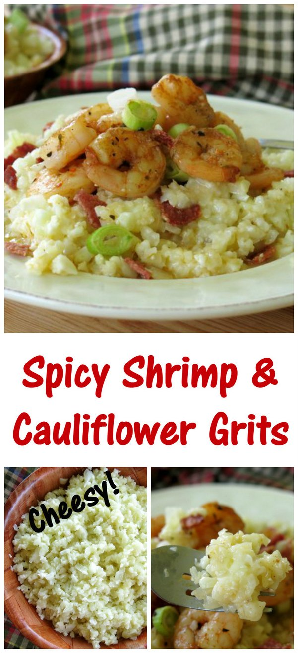 Spicy Shrimp and Cheesy Cauliflower Grits are easy enough for a busy weeknight, tasty enough for company and the perfect recipe
