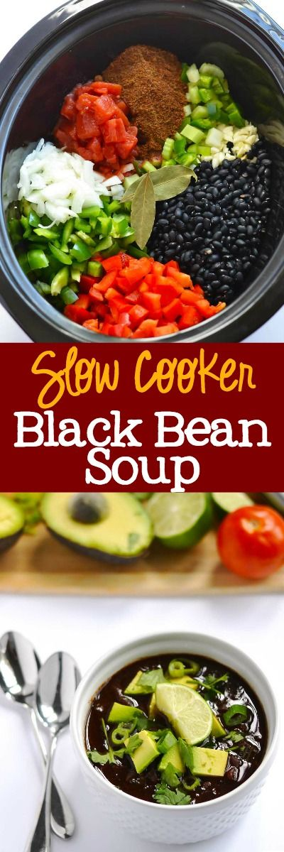 Slow Cooker Black Bean Soup – delicious and easy weeknight dinner.