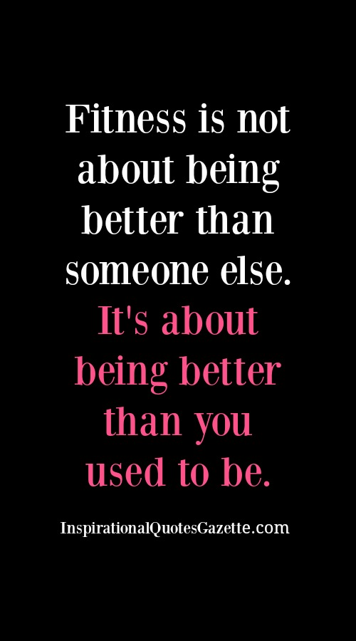Inspirational Fitness Quote – Visit us at InspirationalQuot… for the best inspirational quotes!