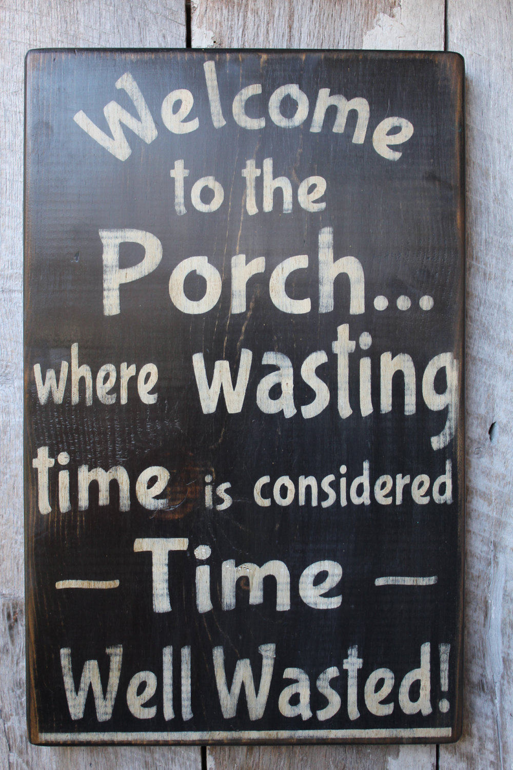 Welcome to the Porch Where Wasting Time Is Considered Time Well Wasted Wood Sign Porch Decor Outdoor Decor Boho House Warming