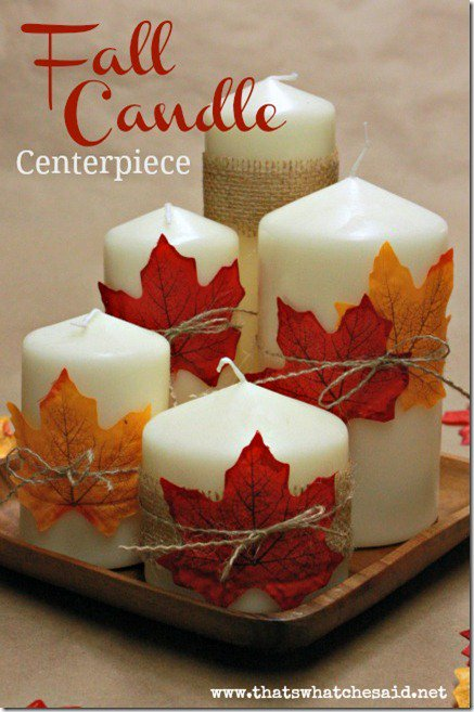 Fall Candle Centerpiece. Thanksgiving Crafts – Thanksgiving Crafts for Kids – Thanksgiving Decorations