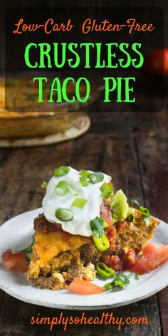 This Low-Carb Crustless Taco Pie makes an easy spicy dinner. It's crustless, so not only is it low-carb, it's also gluten-free