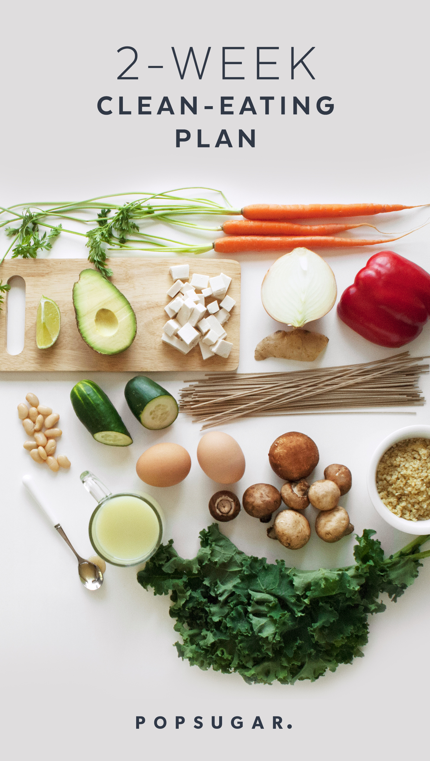 Here's our easy -to-follow 2-Week Clean-Eating Plan with recipes, shopping lists, and a printable daily rundown of what to eat and