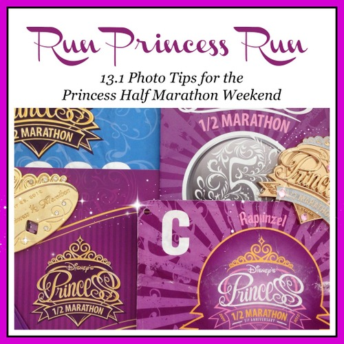 Run Princess Run: 13.1 Photo Tips for the Princess Half Marathon Weekend   Capturing Magic