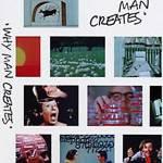 De ce omul creeaza
