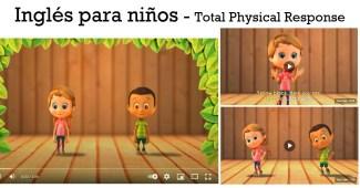 Inglés para niños con el método Total Physical Response