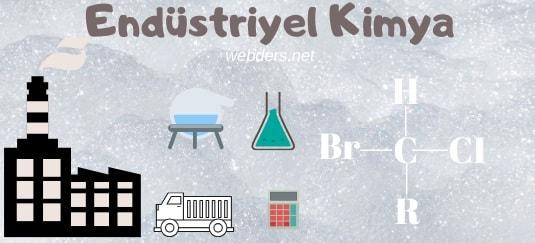 Endüstriyel kimya nedir