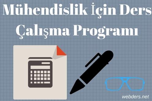mühendislik kazanmak için ders çalışma programı