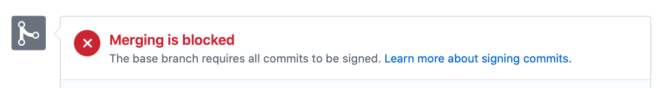 GitHub error: Merging is blocked: The base branch requires all commits to be signed.