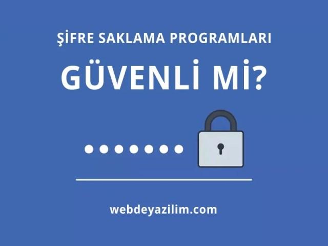 şifre saklama programları güvenli mi
