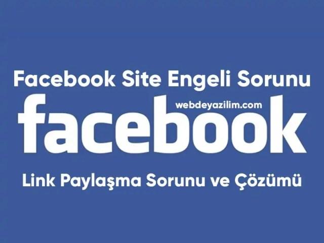 facebook site engeli sorunu