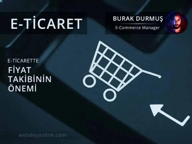 E-Ticarette Fiyat Takibi Yapma