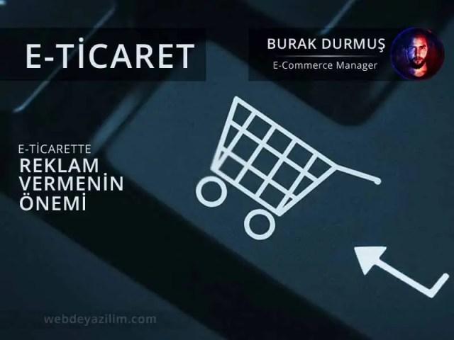 E-Ticarette reklam vermenin önemi