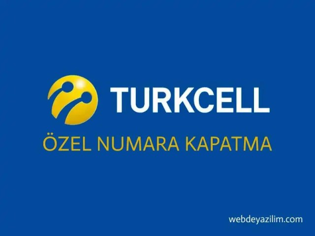 Özel Numara Kapatma Turkcell
