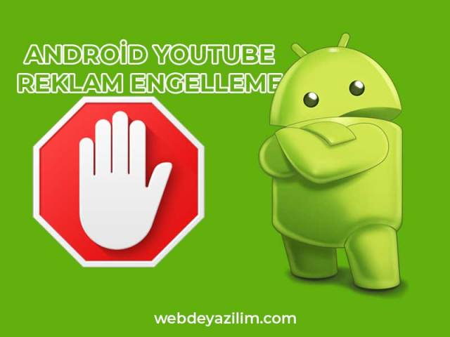Android YouTube Reklam Engelleme