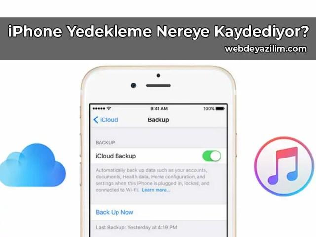 iPhone Yedekleme Nereye Kaydediyor?