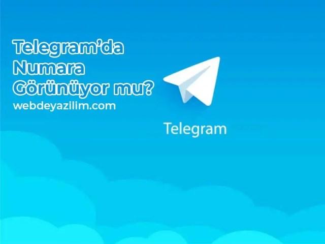 Telegram da numara görünüyor mu
