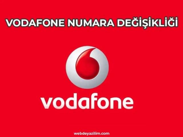 Vodafone Numara Değişikliği Nasıl Yapılır?