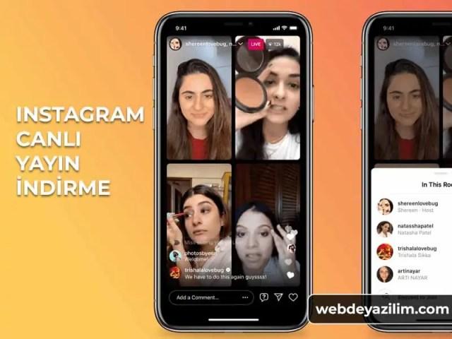 instagram canlı yayın indirme