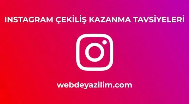 instagram çekiliş kazanma yöntemleri